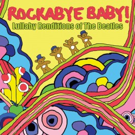 Rockabye Baby Renditions of The Beatles