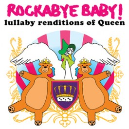 Rockabye Baby Renditions of Queen