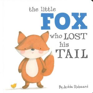 The Little Fox Who Lost His Tail Book